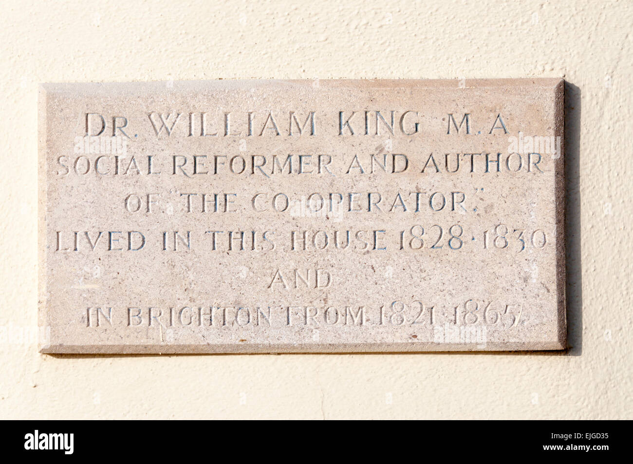 Plaque on 2 Regency Square, Brighton commemorates the social reformer and author, Dr William King. - Stock Image