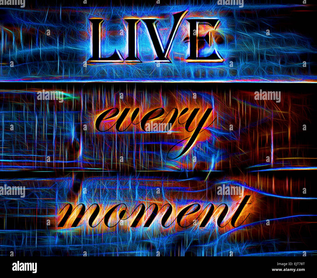 Live Every Moment quote - Stock Image