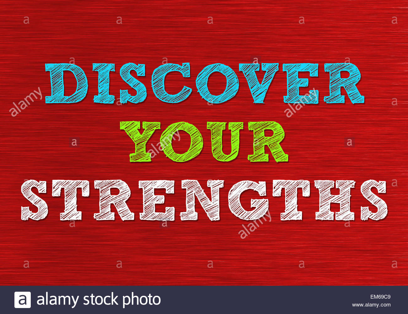 DISCOVER YOUR STRENGTHS - Stock Image