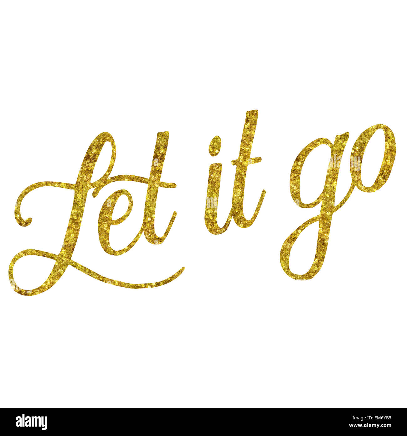 Let It Go Glittery Gold Faux Foil Metallic Inspirational ...