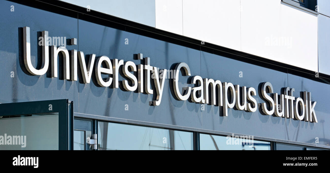 Sign University Campus Suffolk collaboration between University of Essex and the University of East Anglia on Ipswich - Stock Image