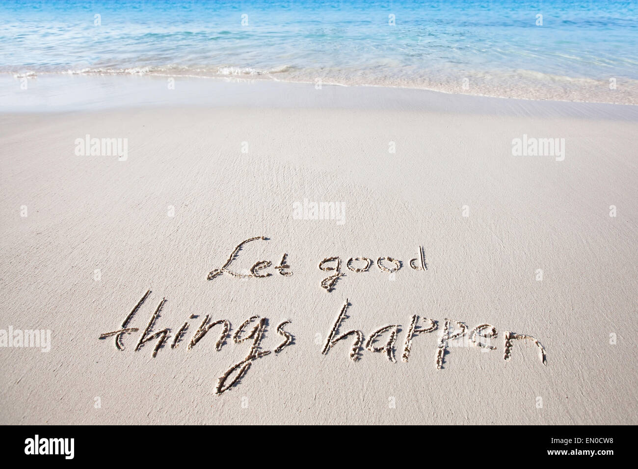Let good things happen - Stock Image
