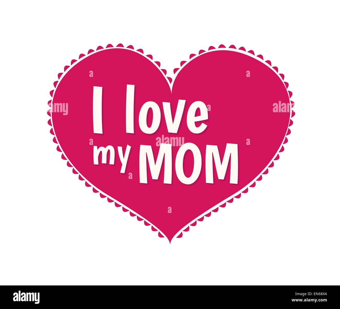 I love you mom stock photos i love you mom stock images alamy i love my mom vector stock image altavistaventures Gallery