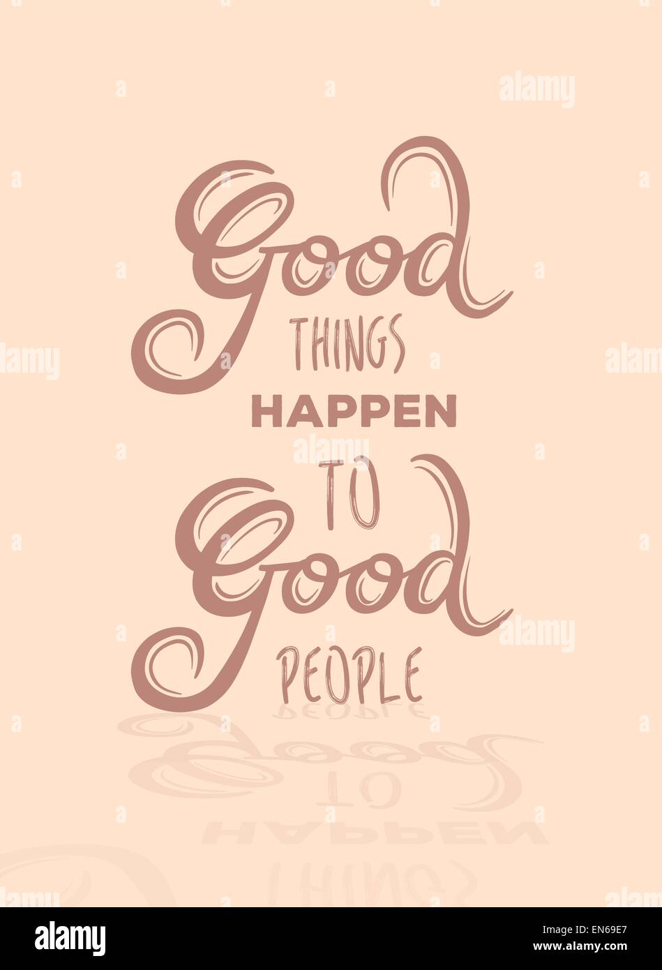 Good things happen to good people vector - Stock Image