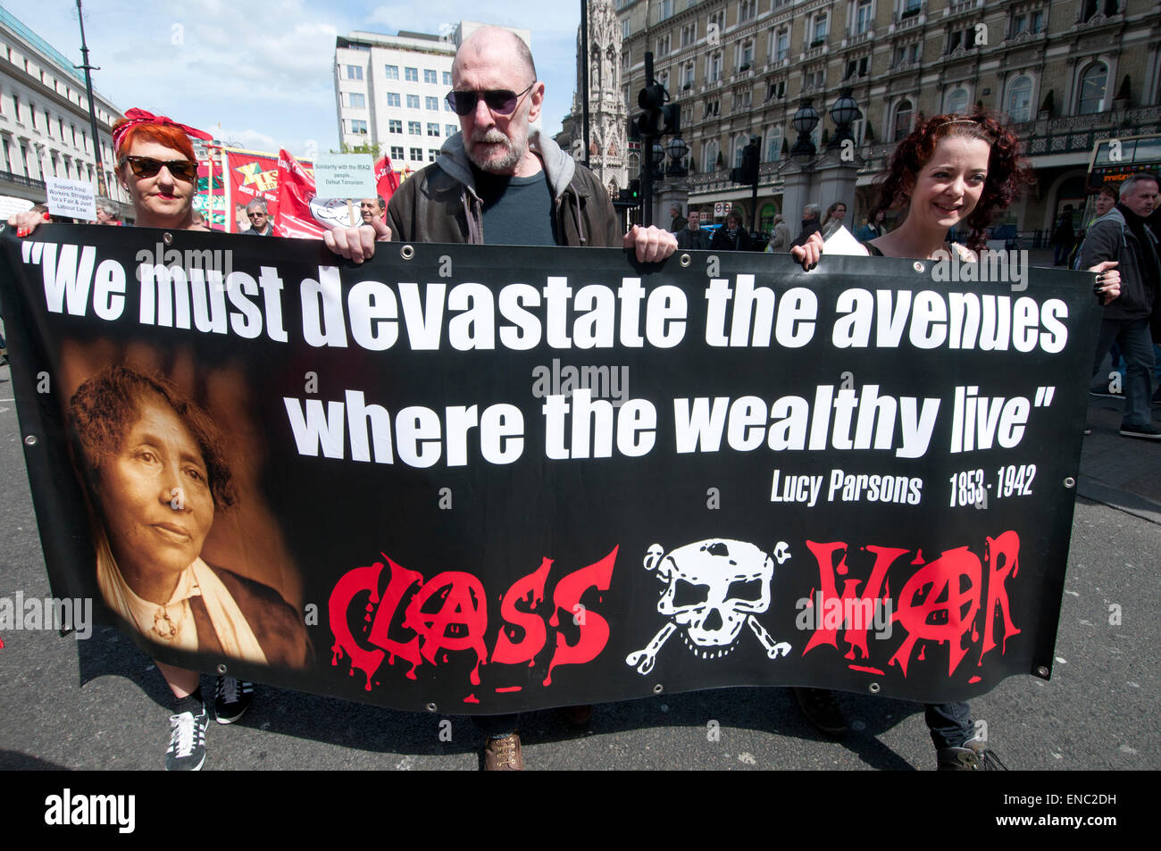 London.Mayday demonstration 2015. Class war banner quoting Lucy Parsons. - Stock Image