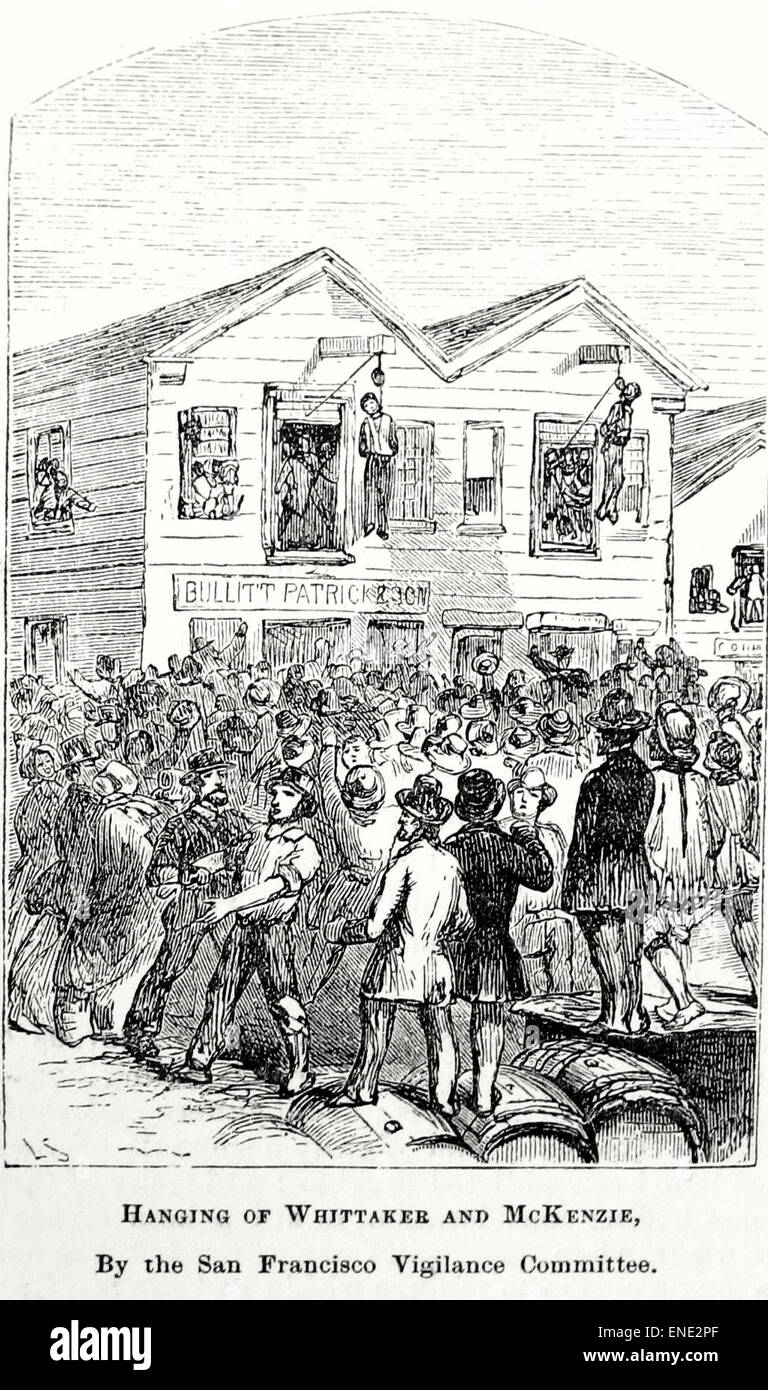 Lynching of Samuel Whittaker  and Robert McKenzie, August 24, 1851 by the San Francisco Committee of Vigilance, - Stock Image