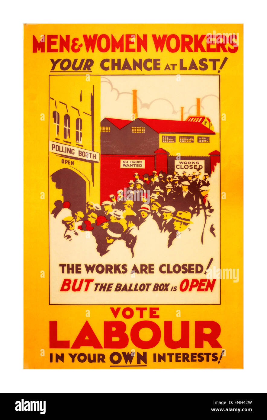 Vintage Labour Party political poster campaign in 1929 appealing to Men Women and Workers to use the ballot box - Stock Image