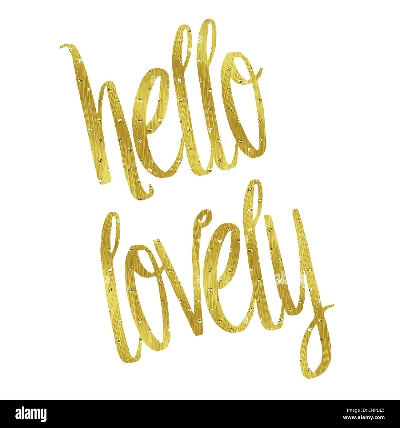 Lovely Hello Lovely Gold Faux Foil Metallic Glitter Inspirational Quote Isolated  On White Background   Stock Image