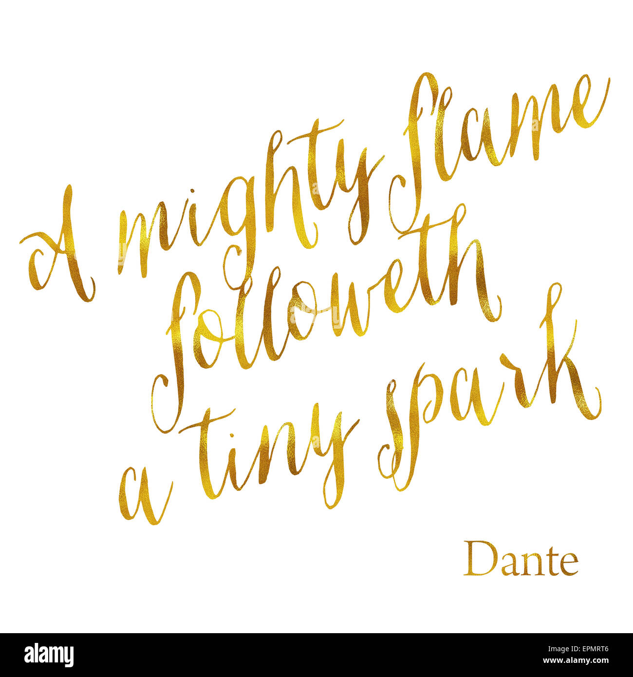 A Mighty Flame Followeth a Tiny Spark Gold Faux Foil Metallic Glitter Quote Isolated on White Background - Stock Image