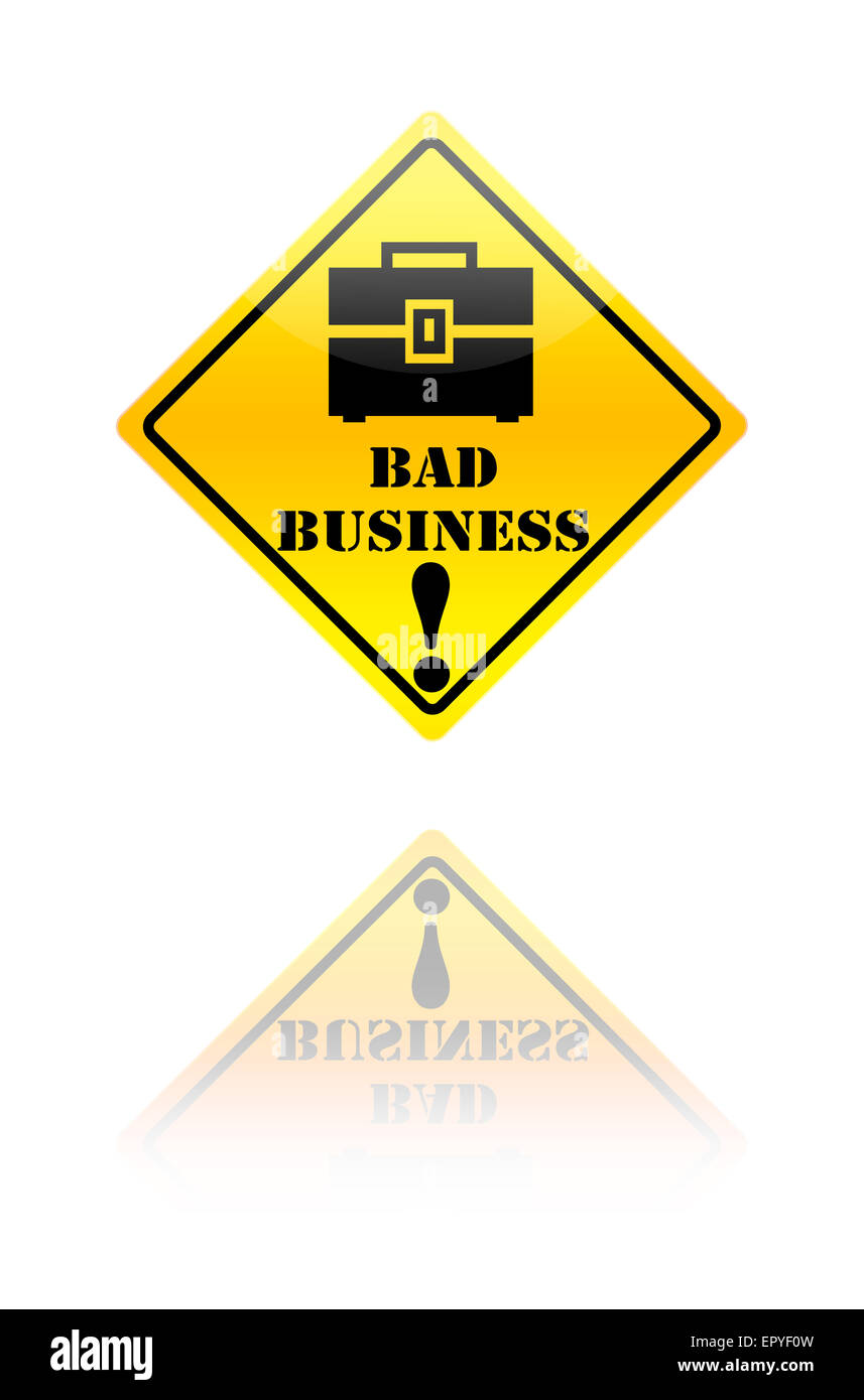 Bad business warning sign. - Stock Image