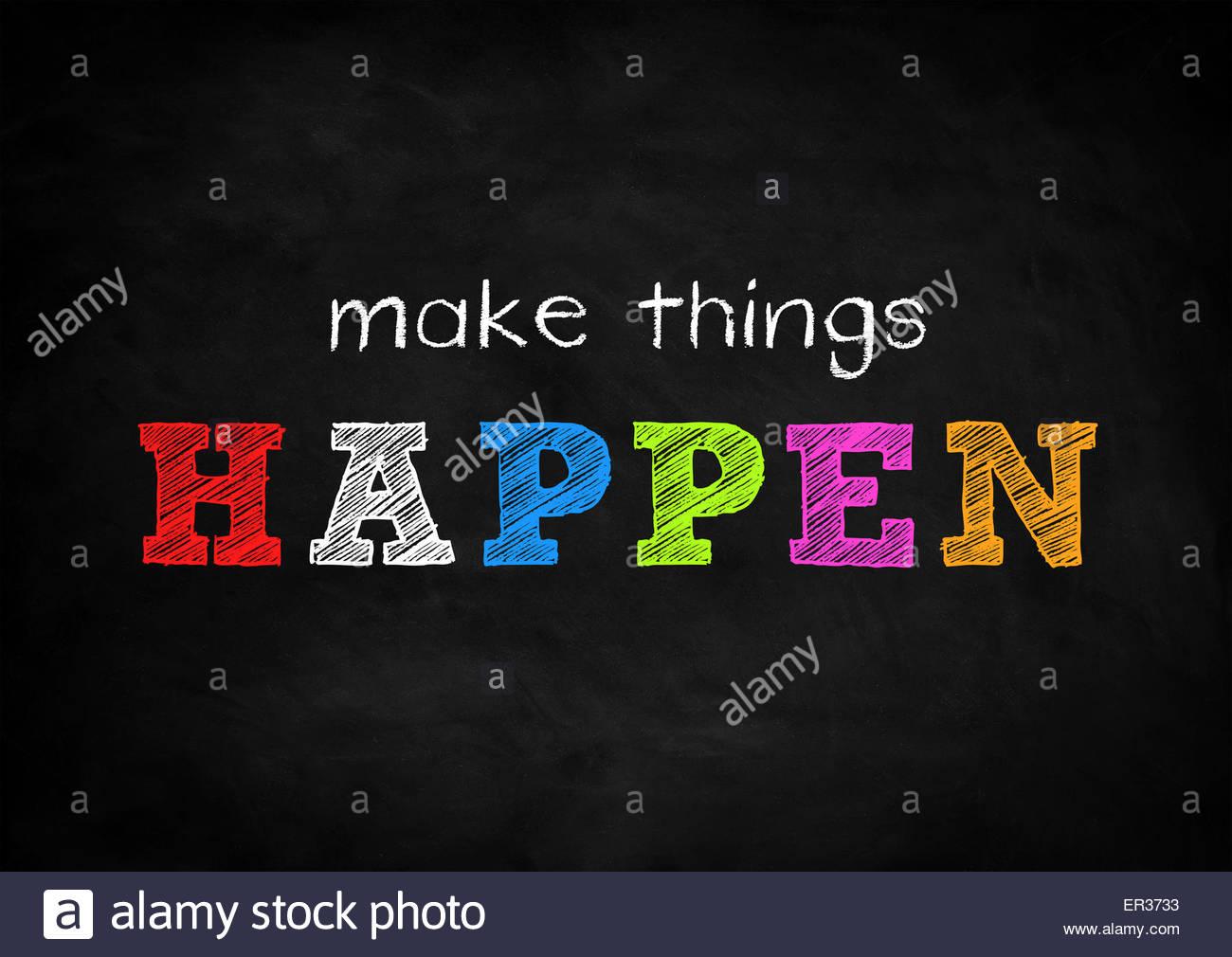 make things happen - Stock Image