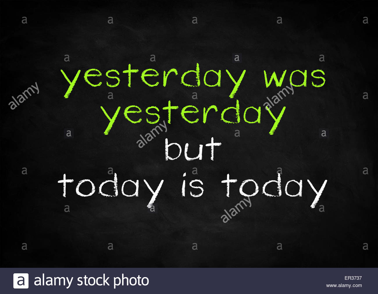 today is today - Stock Image