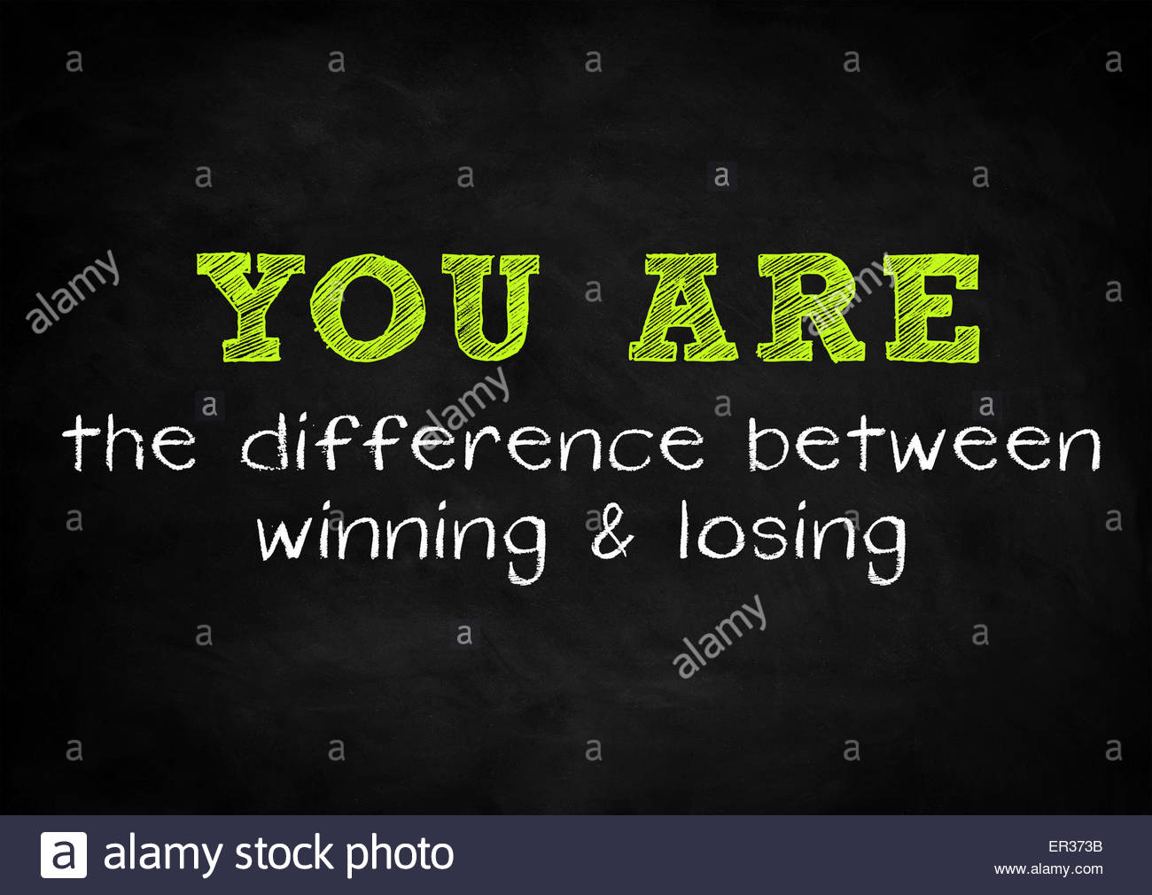you are the difference between winning and losing - Stock Image