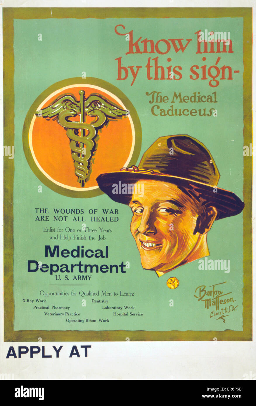 Know him by this sign - the medical caduceus The wounds of war are not all healed . US Army Medical Department recruiting - Stock Image