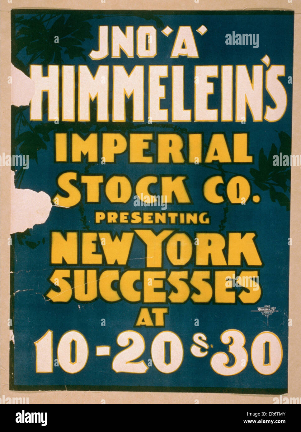 Jno. A. Himmelein's Imperial Stock Co. presenting New York successes at 10-20 & 30. Date c1899. - Stock Image