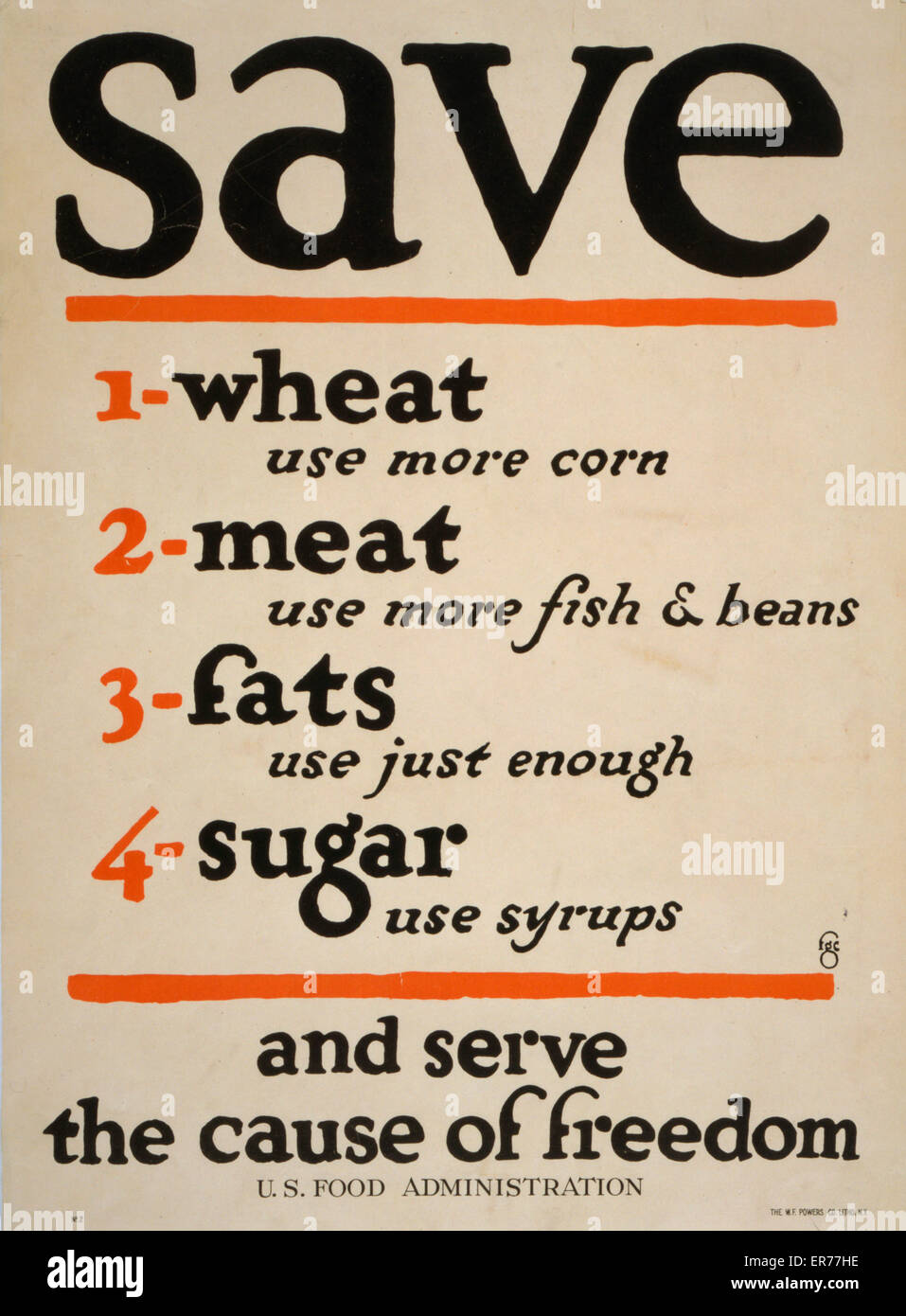 Save  and serve the cause of freedom. Date 1917. - Stock Image
