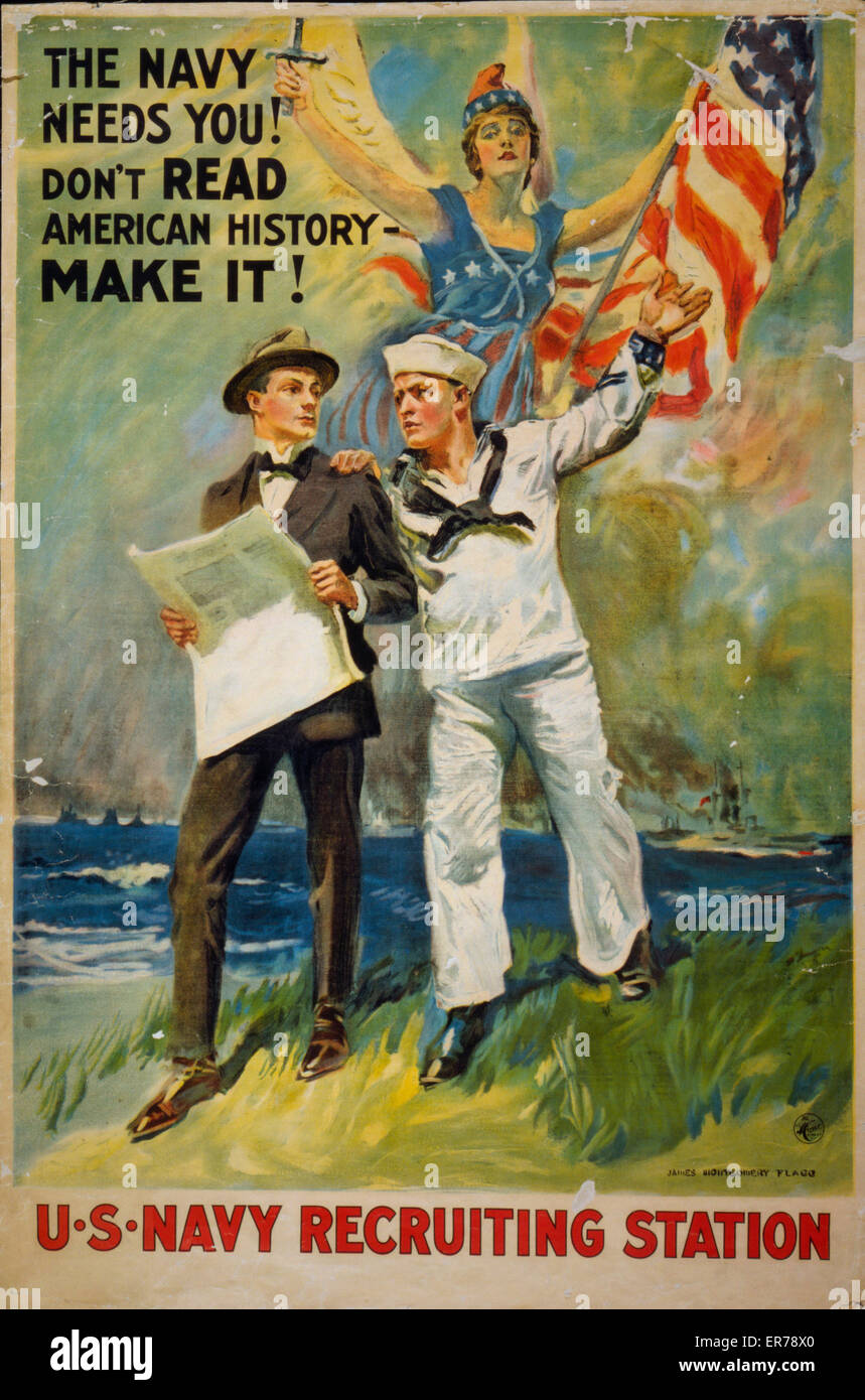 The Navy needs you! Don't read American history - make it!. Poster showing a sailor taking a man in a suit by - Stock Image