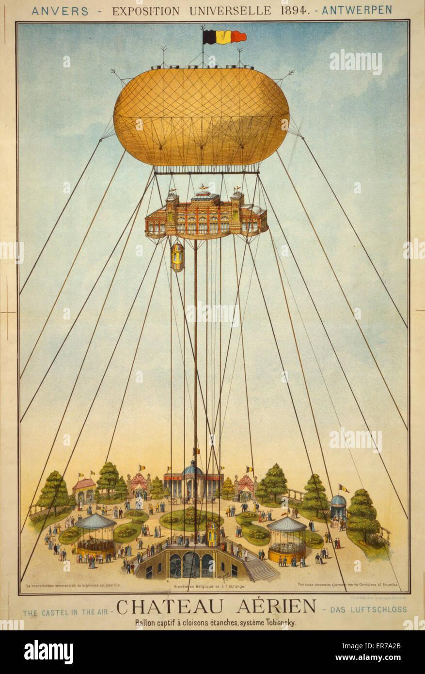 Chateau aerien. Ballon captif e cloisons etanches, systeme Tobiansky. Exposition universelle 1894. Belgian poster - Stock Image