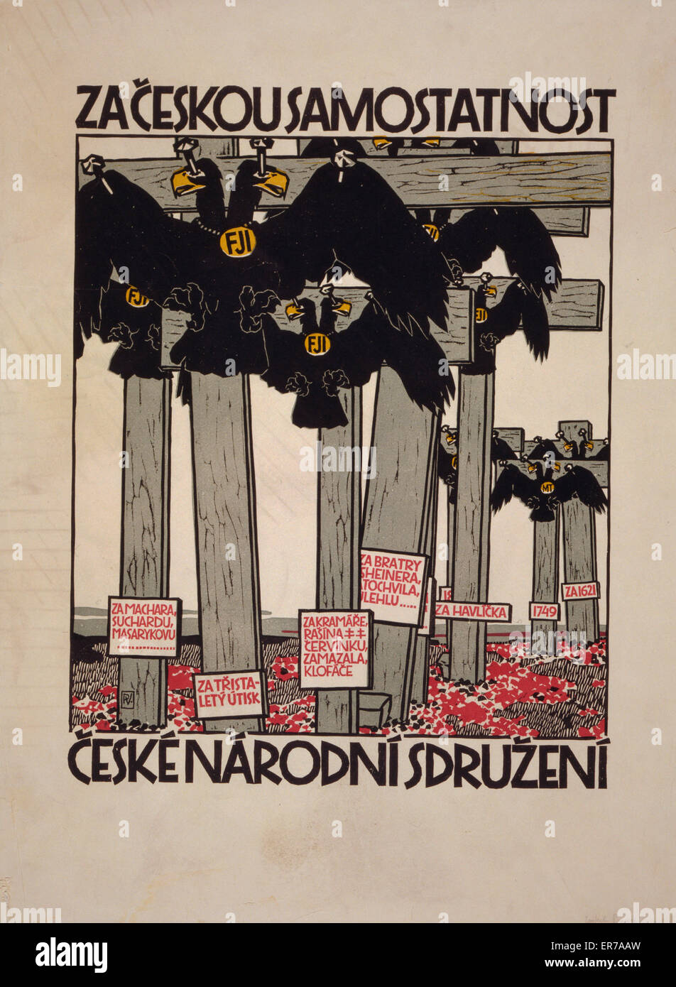 Za ceskou samostatnost, Ceske narodni sdruzeni. Poster showing doubled-headed imperial eagles nailed to crosses. - Stock Image