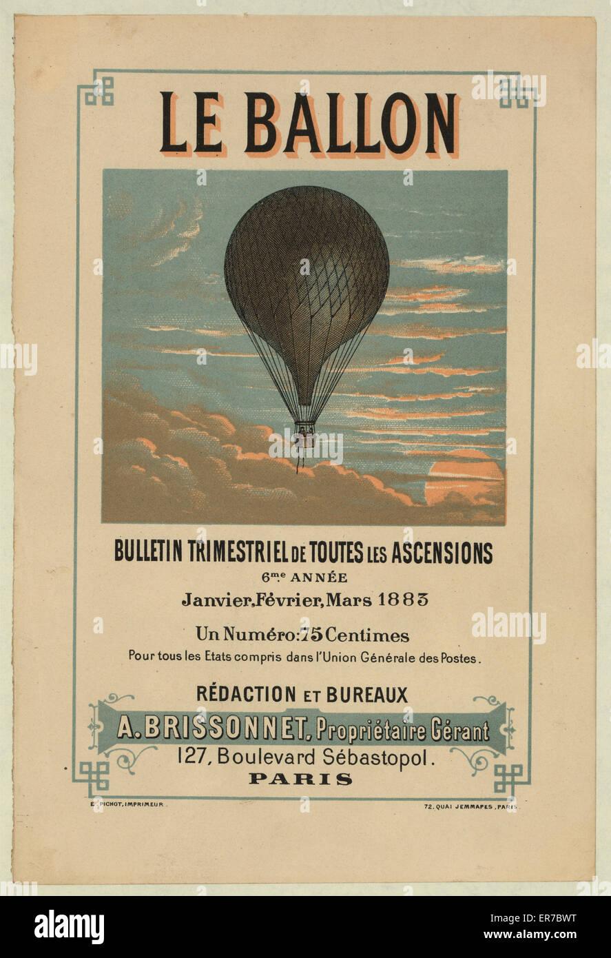 Le ballon bulletin trimestriel de toutes les ascensions, 6me annee, janvier, fevier, mars, 1883. Advertisement for - Stock Image