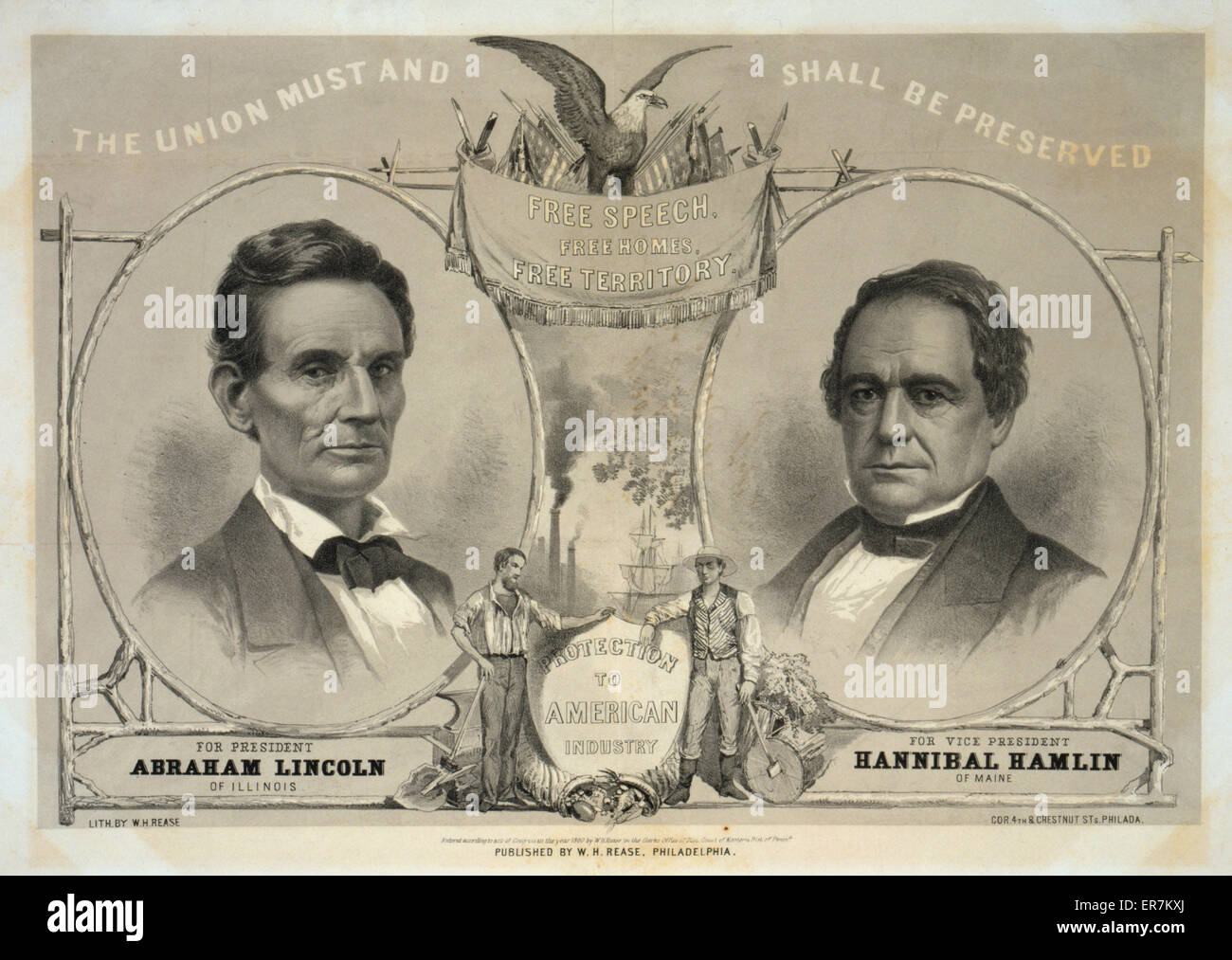 The Union must and shall be preserved. For President Abraham Lincoln of Illinois. For Vice President Hannibal Hamlin - Stock Image
