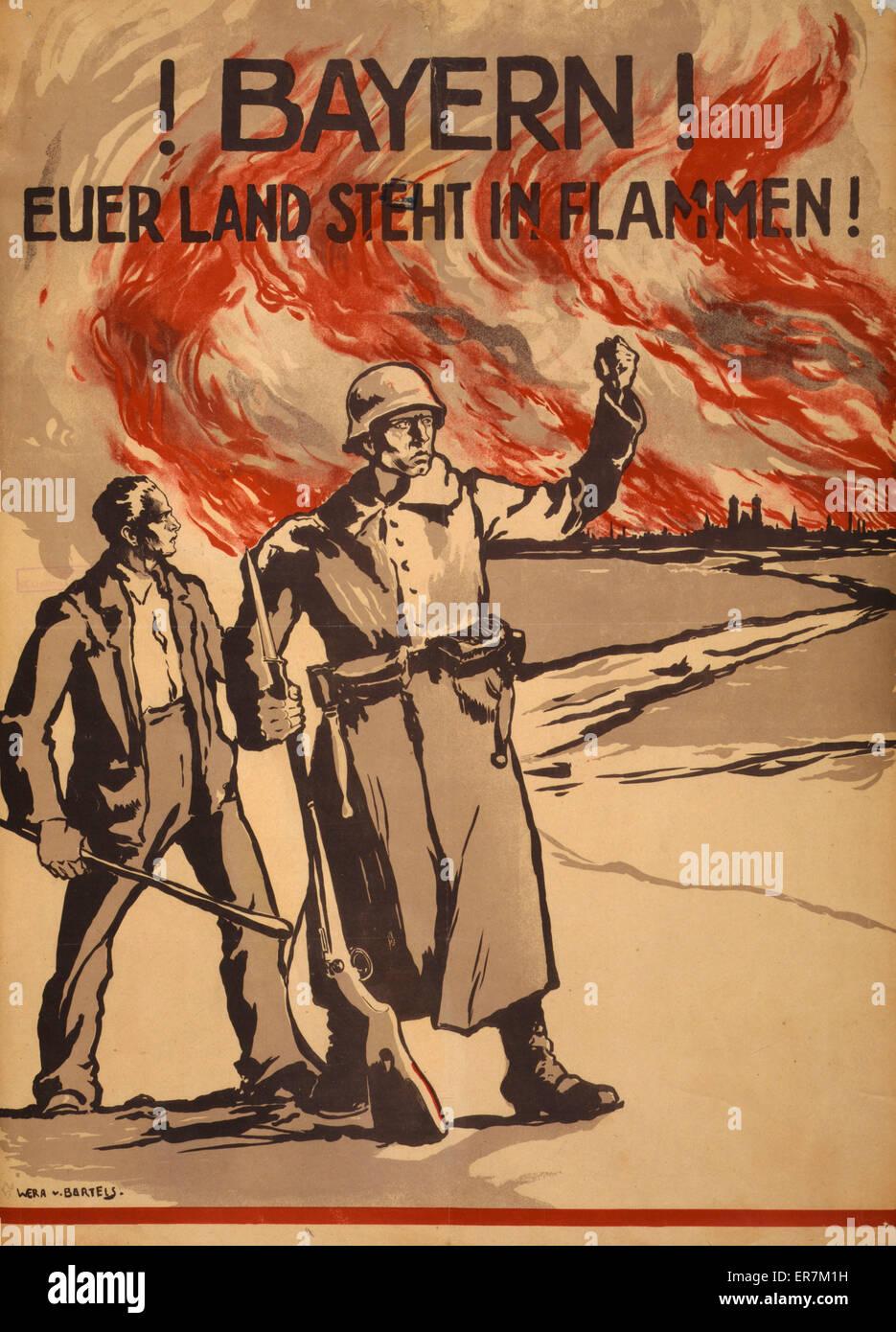 Bayern! Euerer Land steht in Flammen!. Poster shows a civilian man and a soldier watching Munich burn. Text: Bavarians! - Stock Image