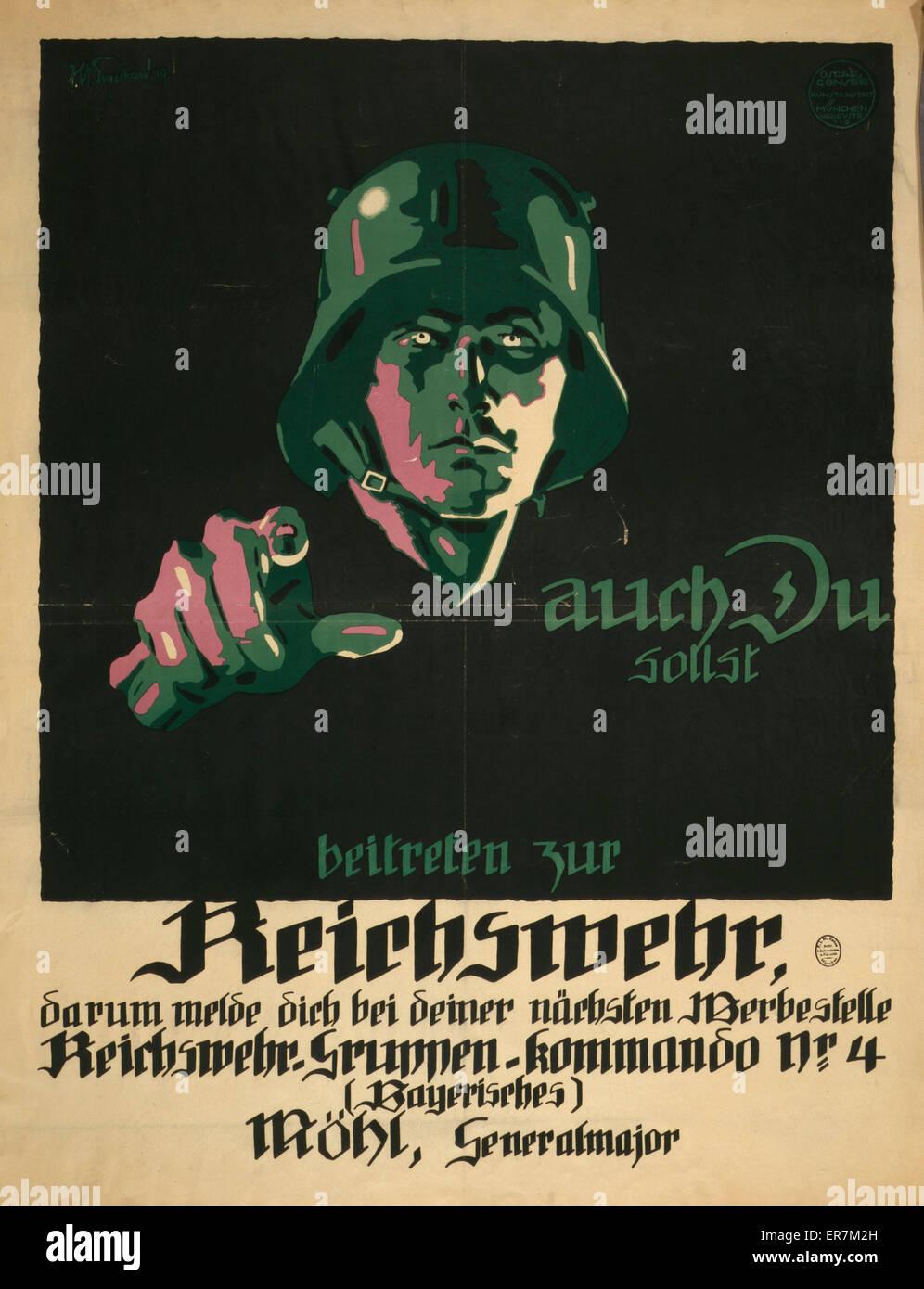 Auch du sollst beitreten zur Reichswehr  Poster shows German soldier pointing at viewer. Text: You, too, should - Stock Image