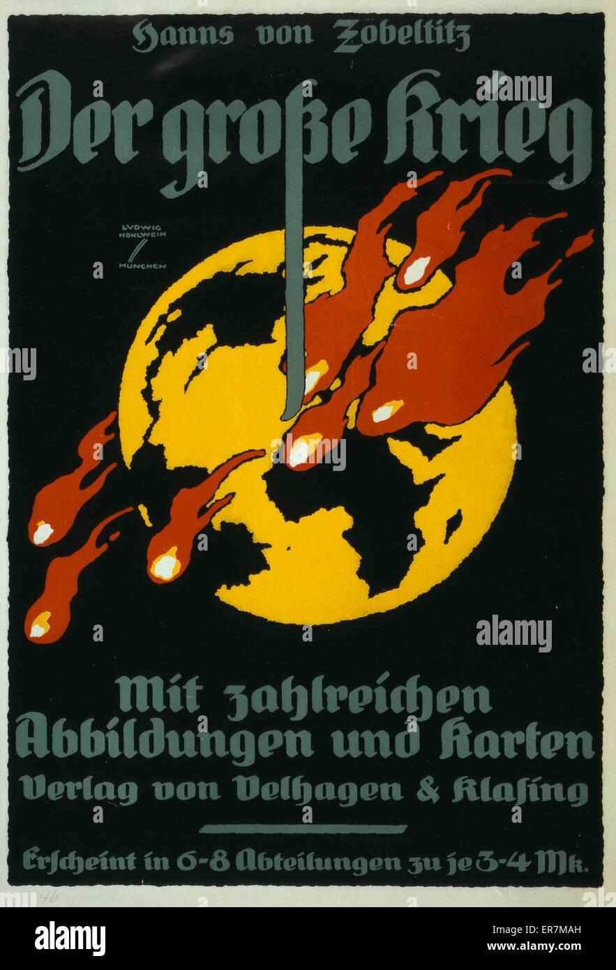 Der grosse Krieg, von Hanns von Zobeltitz, mit zahlreichen Abbildungen und Karten  Poster shows a view of Earth - Stock Image
