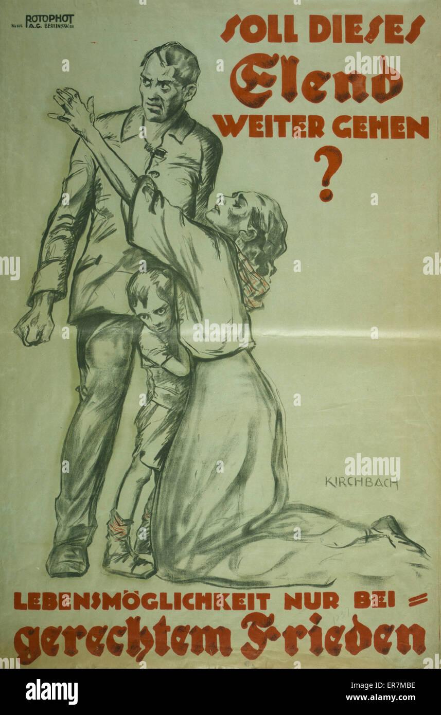 Soll dieses Elend weiter gehen? Lebensmoglichkeit nur bei gerechtem Frieden. Poster shows a kneeling woman pleading Stock Photo