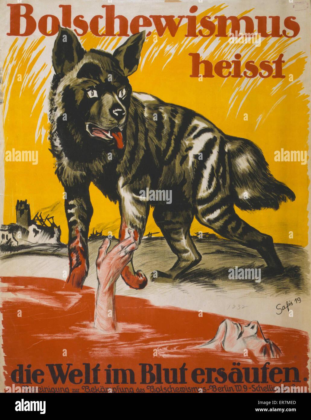 Bolschewismus heisst Welt im Blut ersaufen Poster