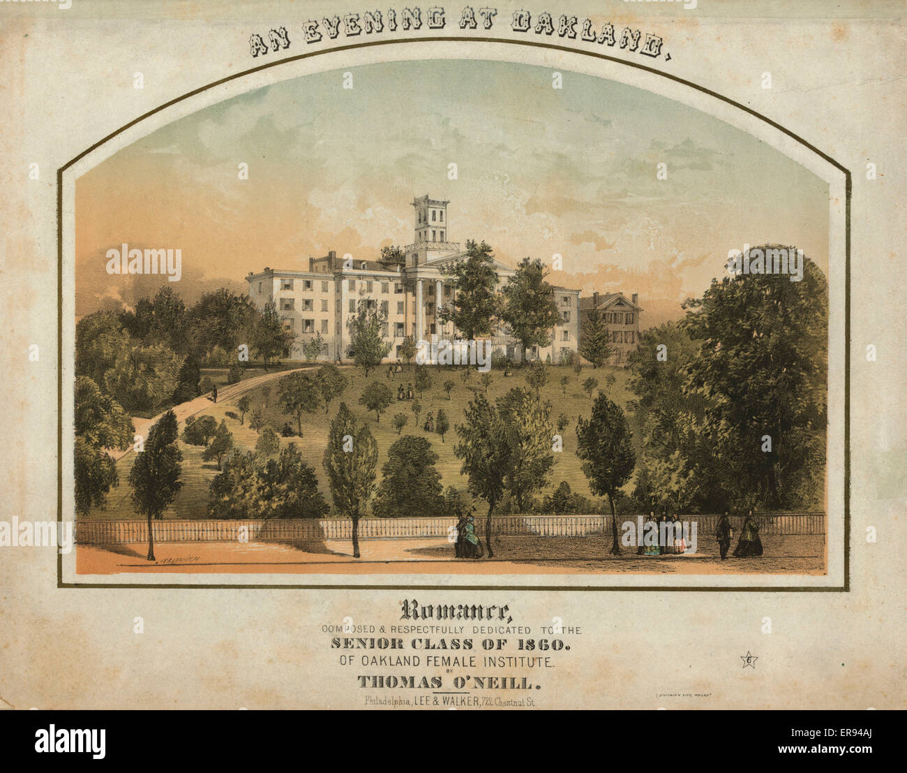 An Evening At Oakland Romance Composed Respectfully Dedicated Street To The Senior Class Of 1860 Female Institute By Thomas Oneill Print Shows A View From