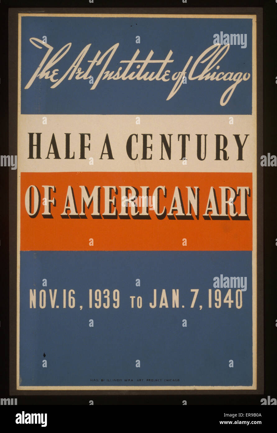 Half a century of American art The Art Institute of Chicago - Nov. 16, 1939 to Jan. 7, 1940. Poster for art exhibit - Stock Image