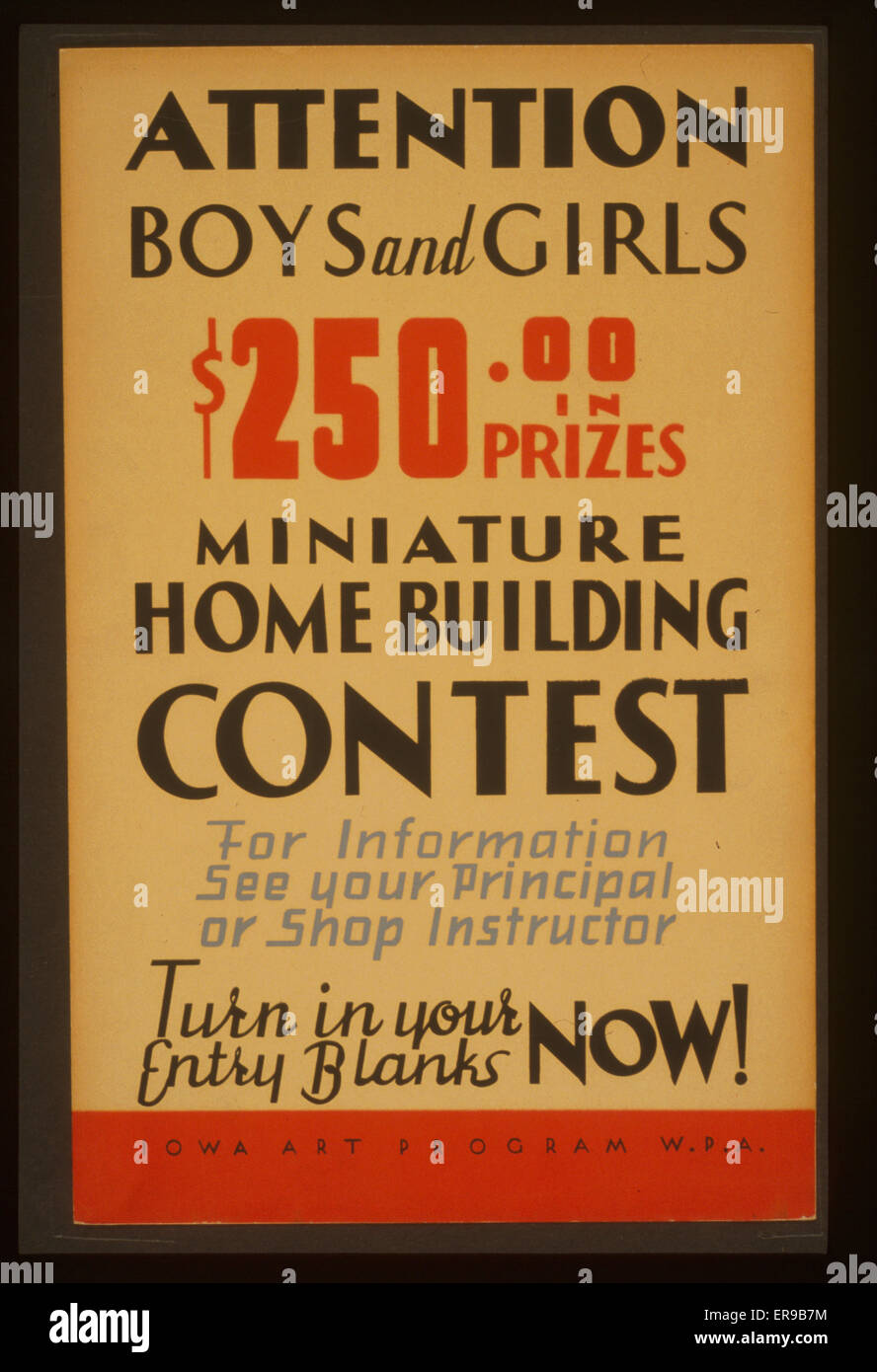 Attention boys and girls - $250.00 in prizes - miniature home building contest  Poster is text only. Date between - Stock Image