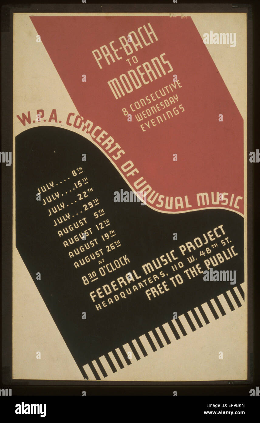 WPA. concerts of unusual music Pre-Bach to moderns : 8 consecutive wednesday evenings. Poster for Federal Music - Stock Image