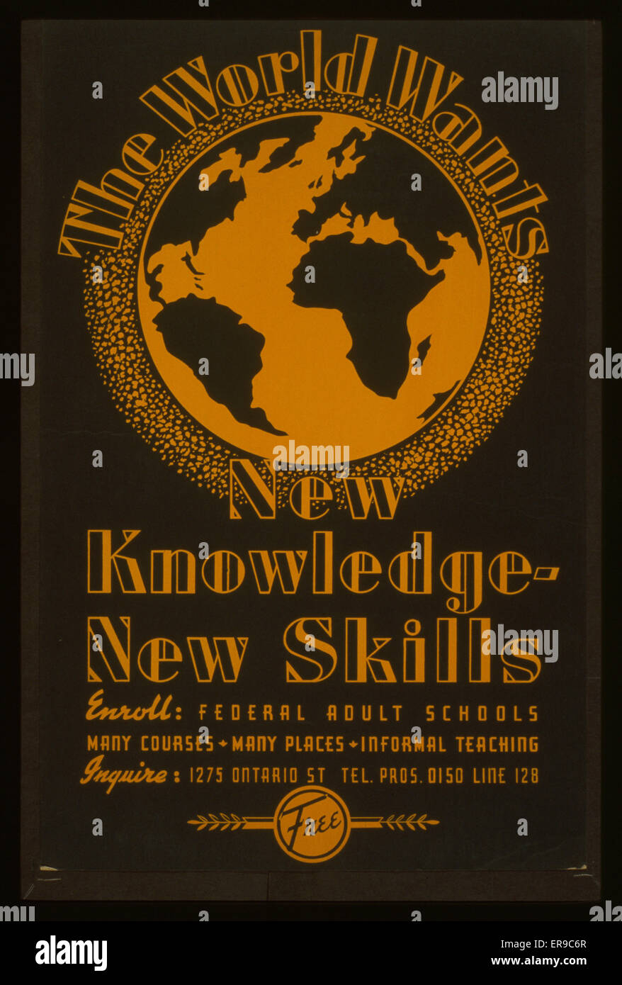 The world wants new knowledge - new skills Enroll - Federal adult schools : Many courses - many places - informal Stock Photo