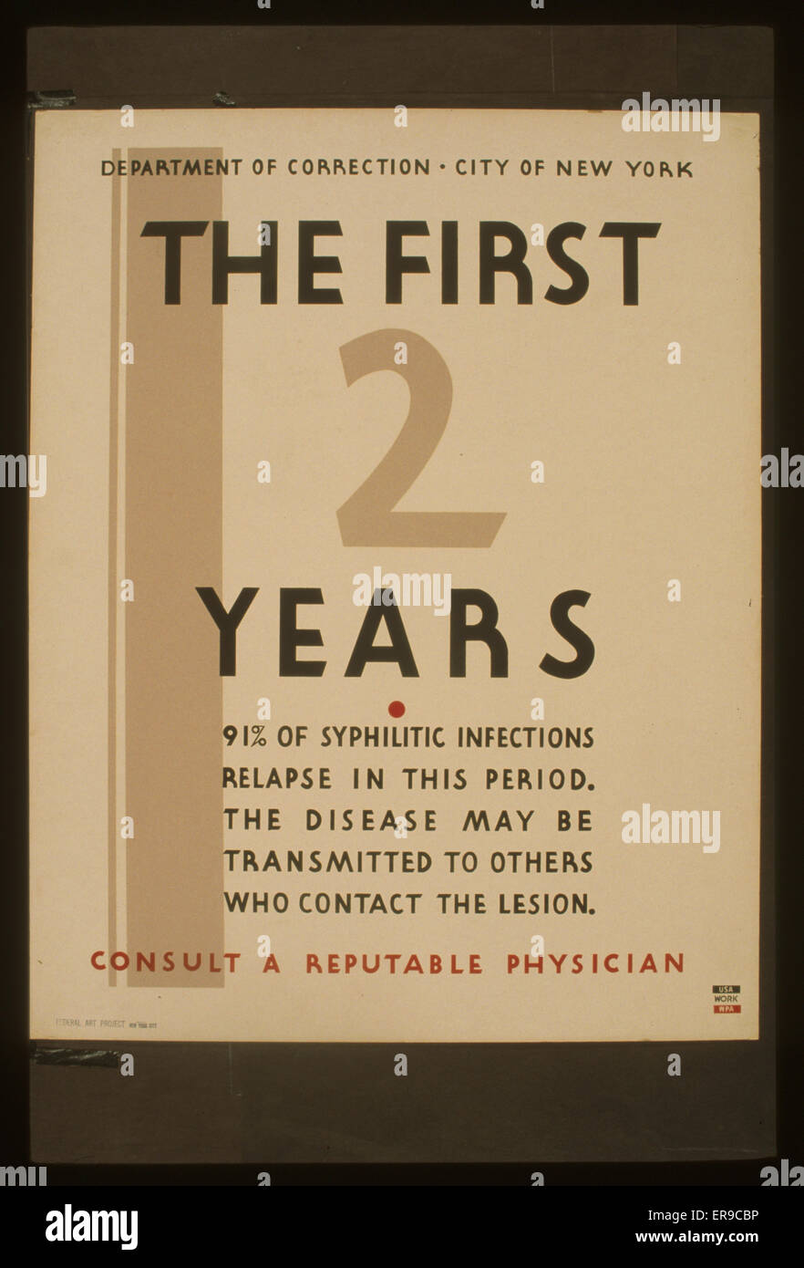 The first 2 years consult a reputable physician 91% of syphilitic infections relapse in this period : The disease - Stock Image