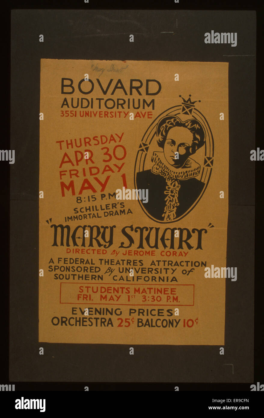 Mary Stuart directed by Jerome Coray. Poster for Federal Theatre Project presentation of Mary Stuart at the Bovard - Stock Image