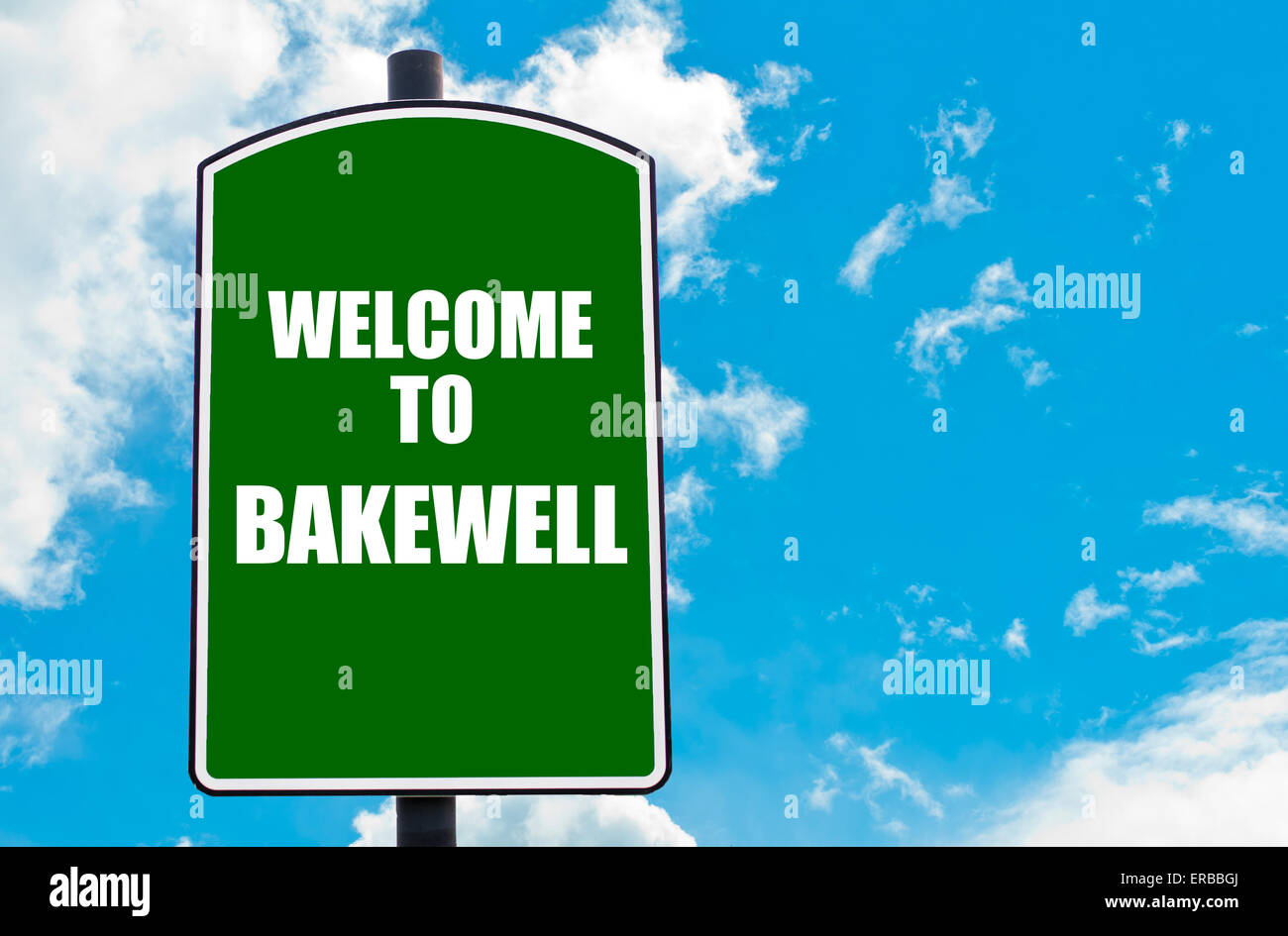 Green Road Sign With Greeting Message Welcome To Bakewell England