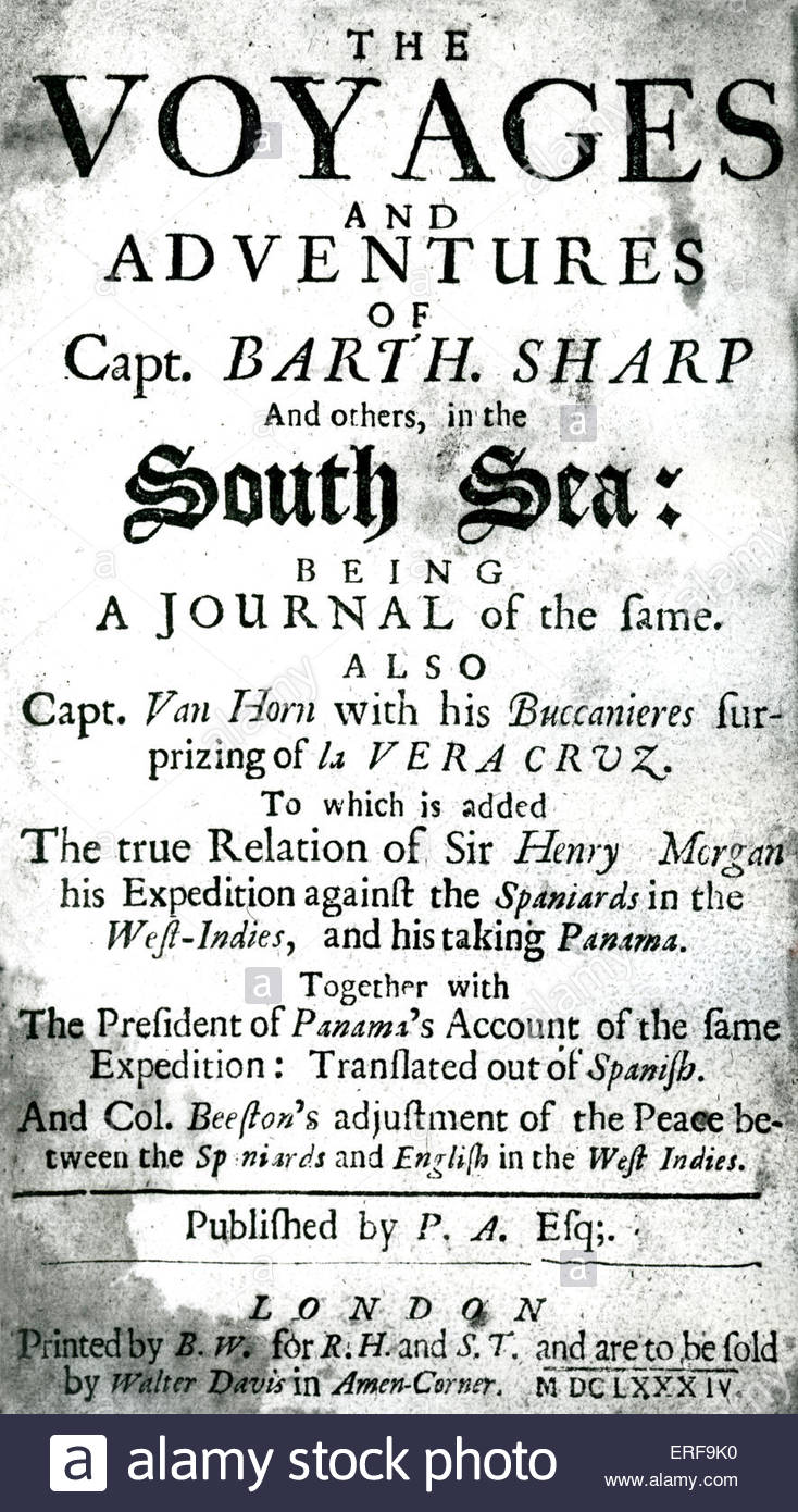 Full title  reads: The voyages and adventures of Capt. Barth. Sharp and others, in the South Sea: being a journal - Stock Image