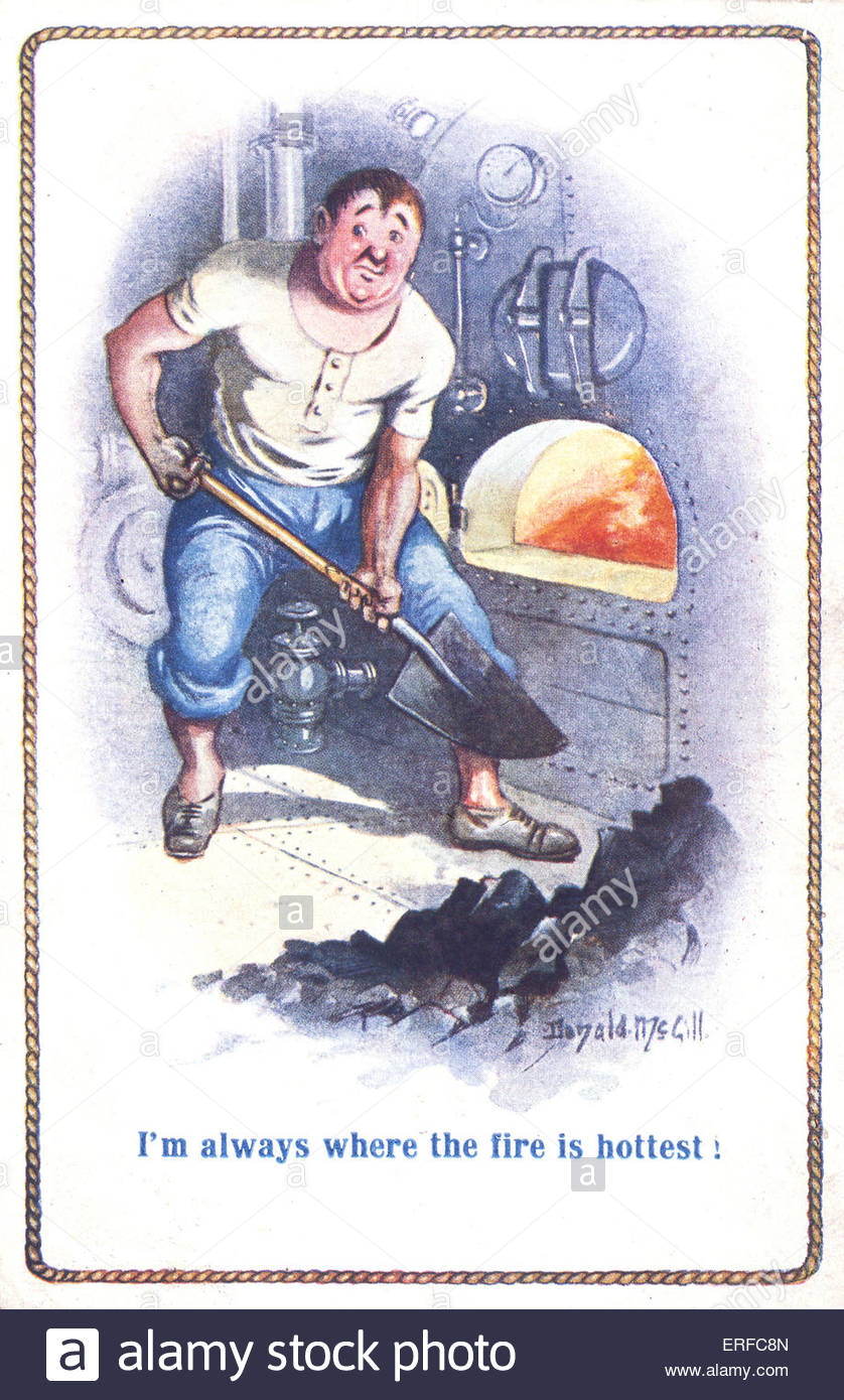 'I'm always where the fire is hottest'. Comic maritime postcard by Donald McGill. Shows sailor shovelling - Stock Image