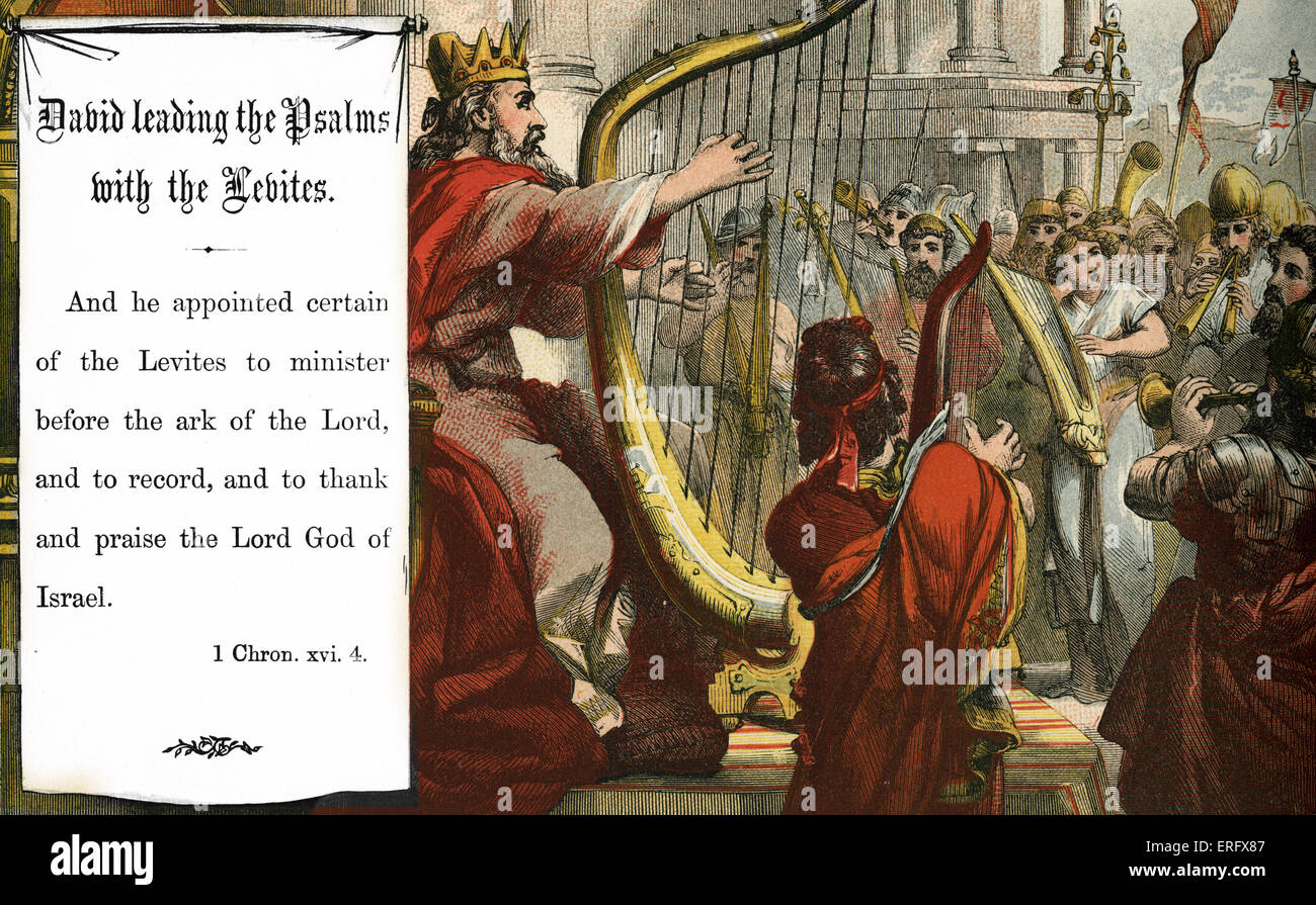 David leading the Psalms with the Levites ('and to thank and praise the Lord God of Israel'). 1 Chronicles,  Chapter Stock Photo