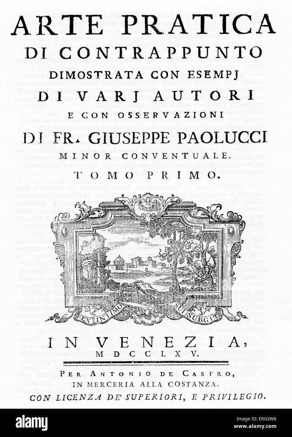 'Arte Practica di Contrappunto dimostrata con esempj di varj autori e con osservazioni' (The practical art - Stock Image