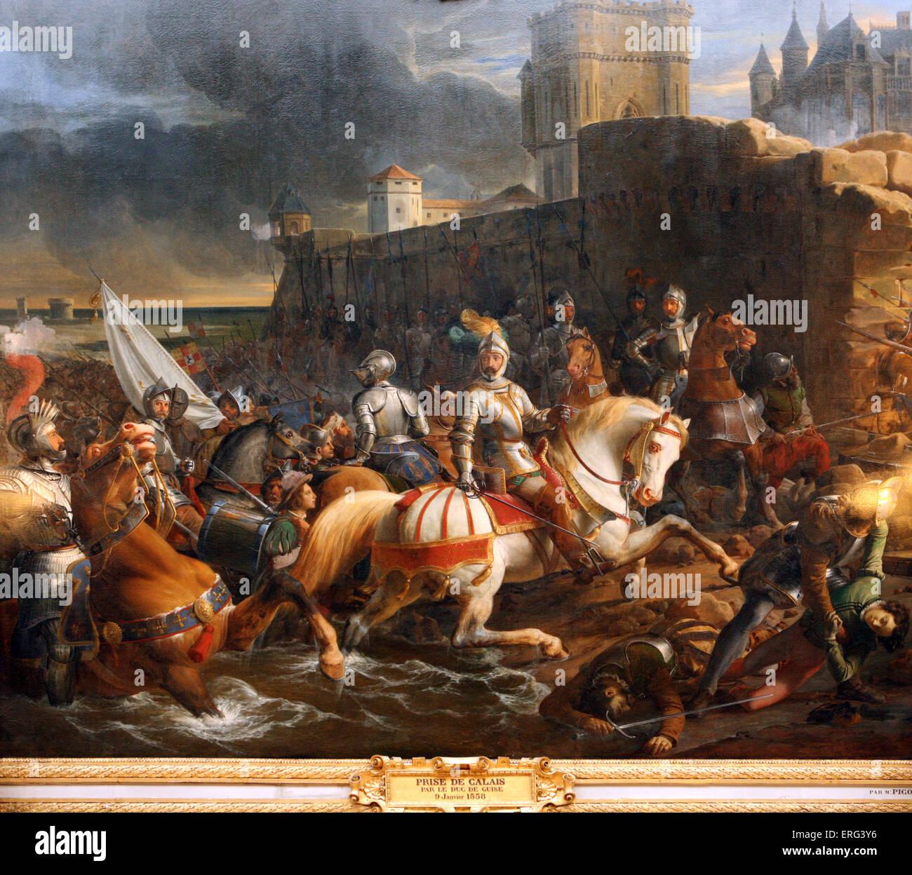 Prise du Calais  par le Duc de Guise - Stock Image