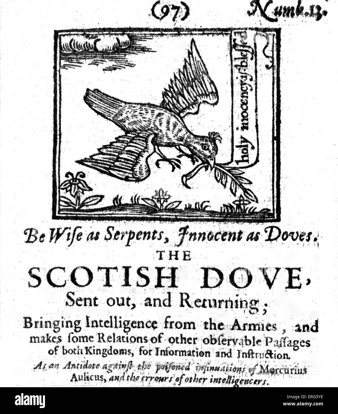 ' The Scotish Dove - Sent out and returning; bringing intelligence from the Armies  '.  January 1643. Scottish - Stock Image