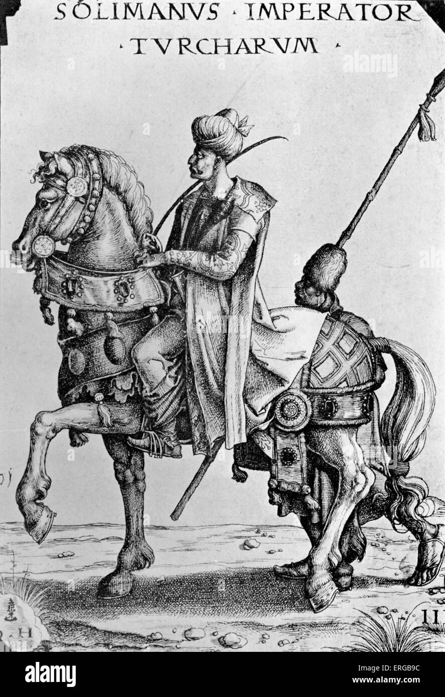 Suleiman the Magnificent - Sultan of the Ottoman Empire.  Known as the Lawgiver. 6 November 1494  – 5/6/7 September - Stock Image