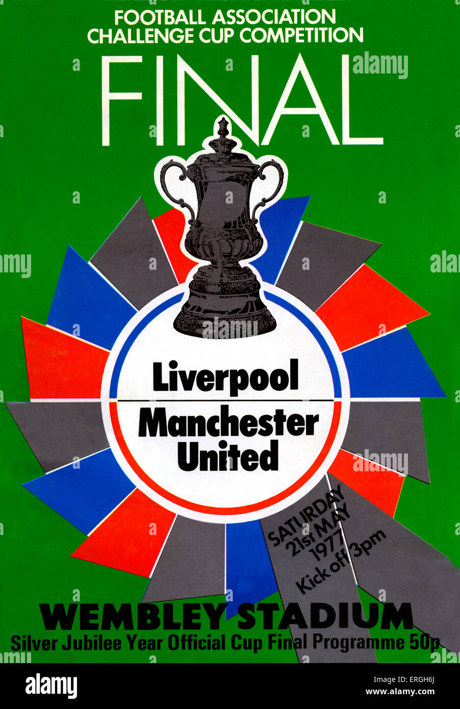 Football Association Challenge Cup Final, 21 May 1977. Silver Jubilee Year Official Programme. Football match between - Stock Image