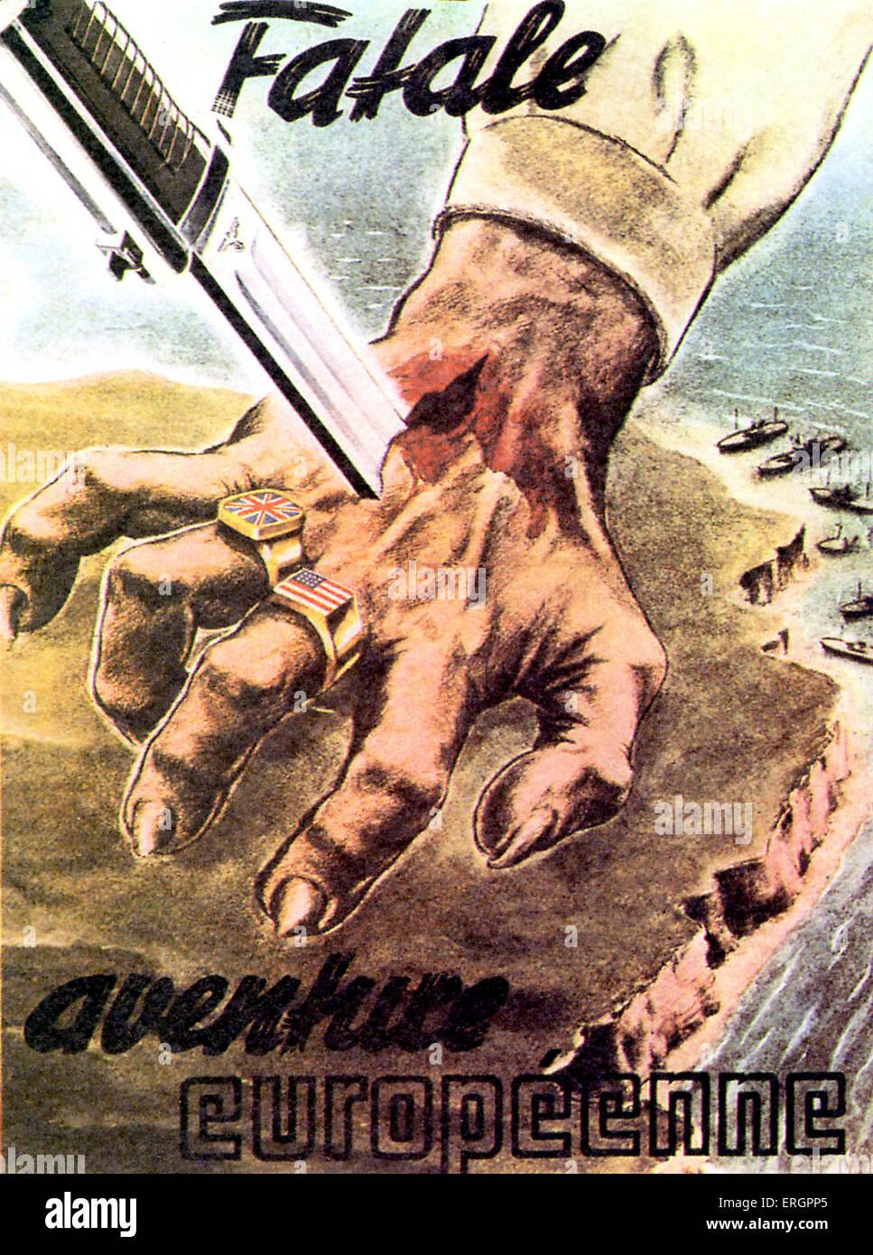 WW2 - Anti allies propaganda. 'Fatale aventure europeenne' / Fatal European adventure. A knife stabs through - Stock Image