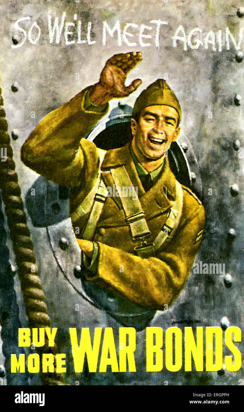 WWII - American War Bonds. 'So We'll Meet Again - Buy More War Bonds'. Smiling and waving American soldier - Stock Image