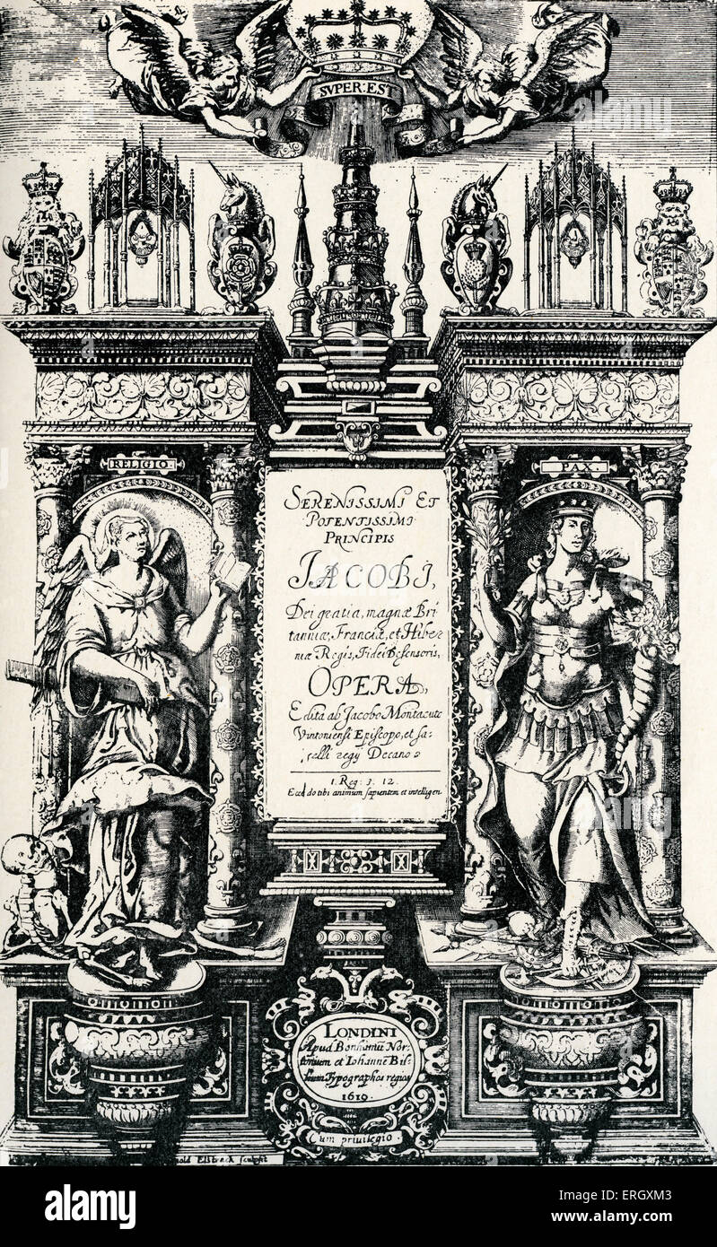 'The Works of King James I' by King James I. Title page. 1619. King of  Scots, 19 June 1566 – 27 March 1625.