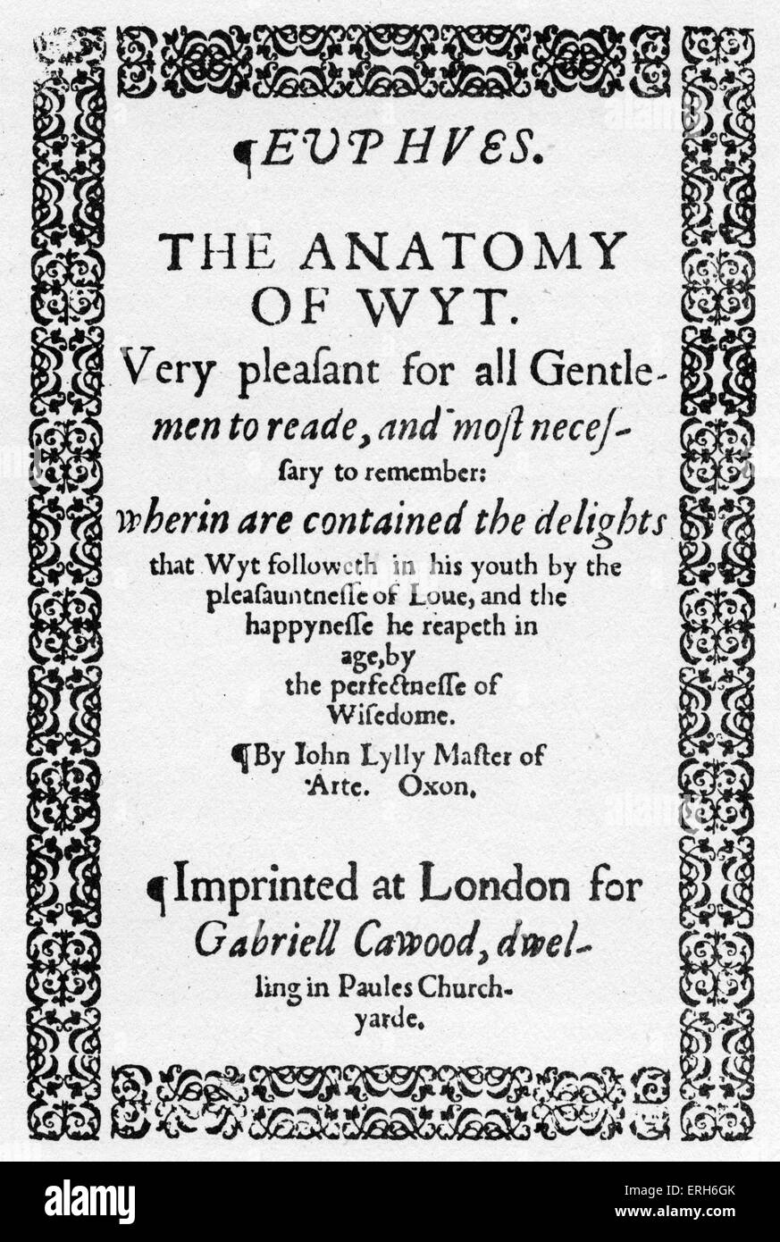 John Lyly\'s \'Euphues or the Anatomy of Wit\' - title page of the ...